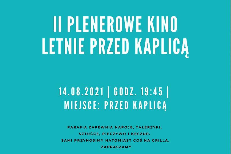 I Parafialne Grillowanie i II Plenerowe kino przed kaplicą